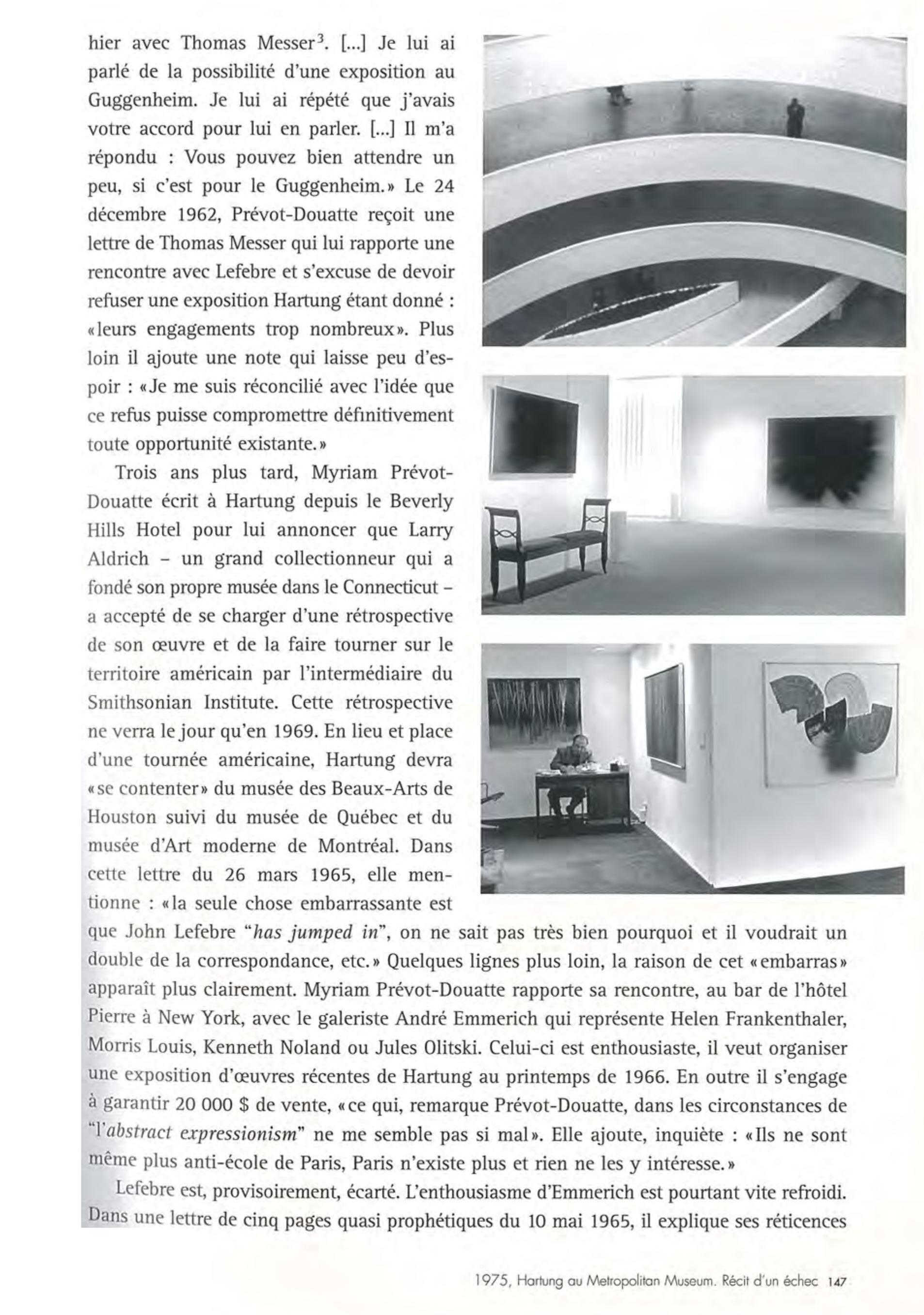 """Anne Pontégnie, """"1975, Hartung au Metropolitan Museum. Récit d'un Echec"""" in: """"Hans Hartung. 10 Perspectives"""", edited by Anne Pontégnie. Milan: 5 Continents, 2006, p.144-159."""