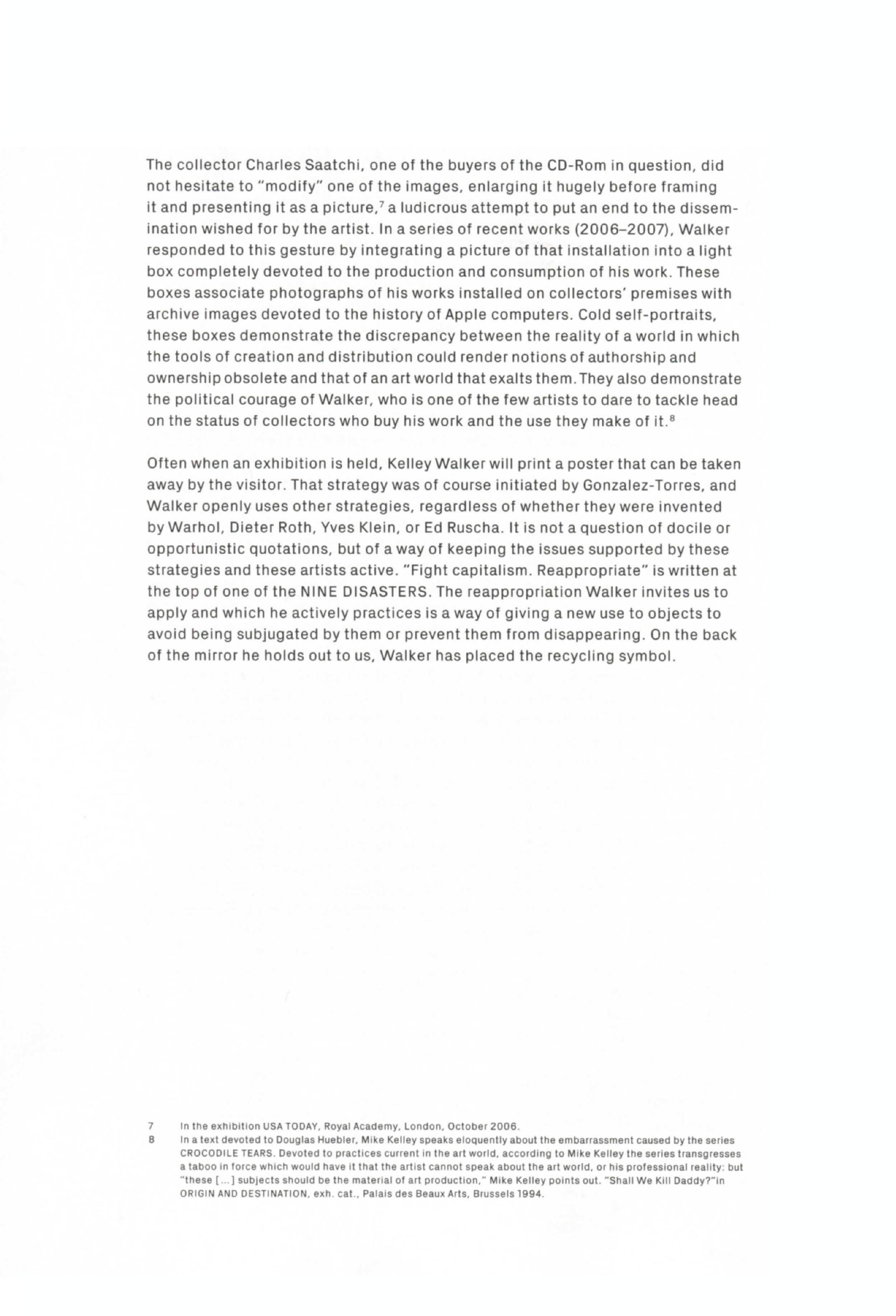 """Anne Pontégnie, """"Kelley Walker: The Possibility of Taking Action"""" in: Kelley Walker"""". Zürich: JRP Ringier, 2008, p.67-70."""