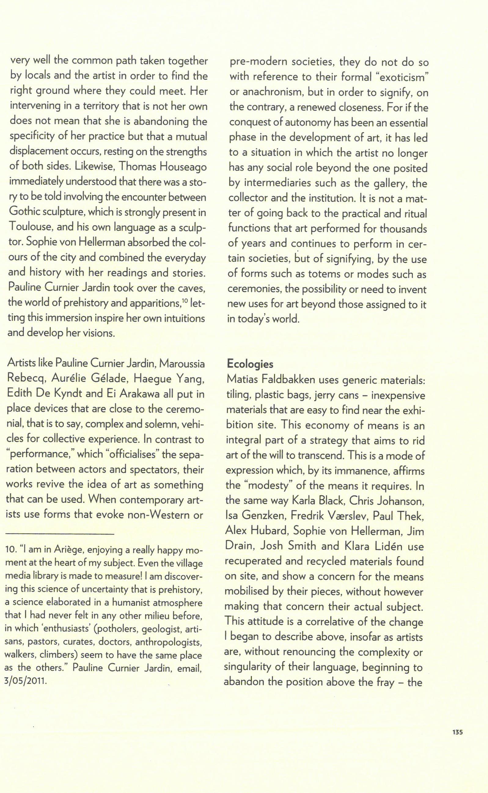 """Anne Pontégnie, """"Reassembled,"""" in: """"Le Printemps de Septembre à Toulouse: festival de création contemporaine. D'un Autre Monde"""". Dijon: Les Presses du Réel, 2011, p.132-136."""