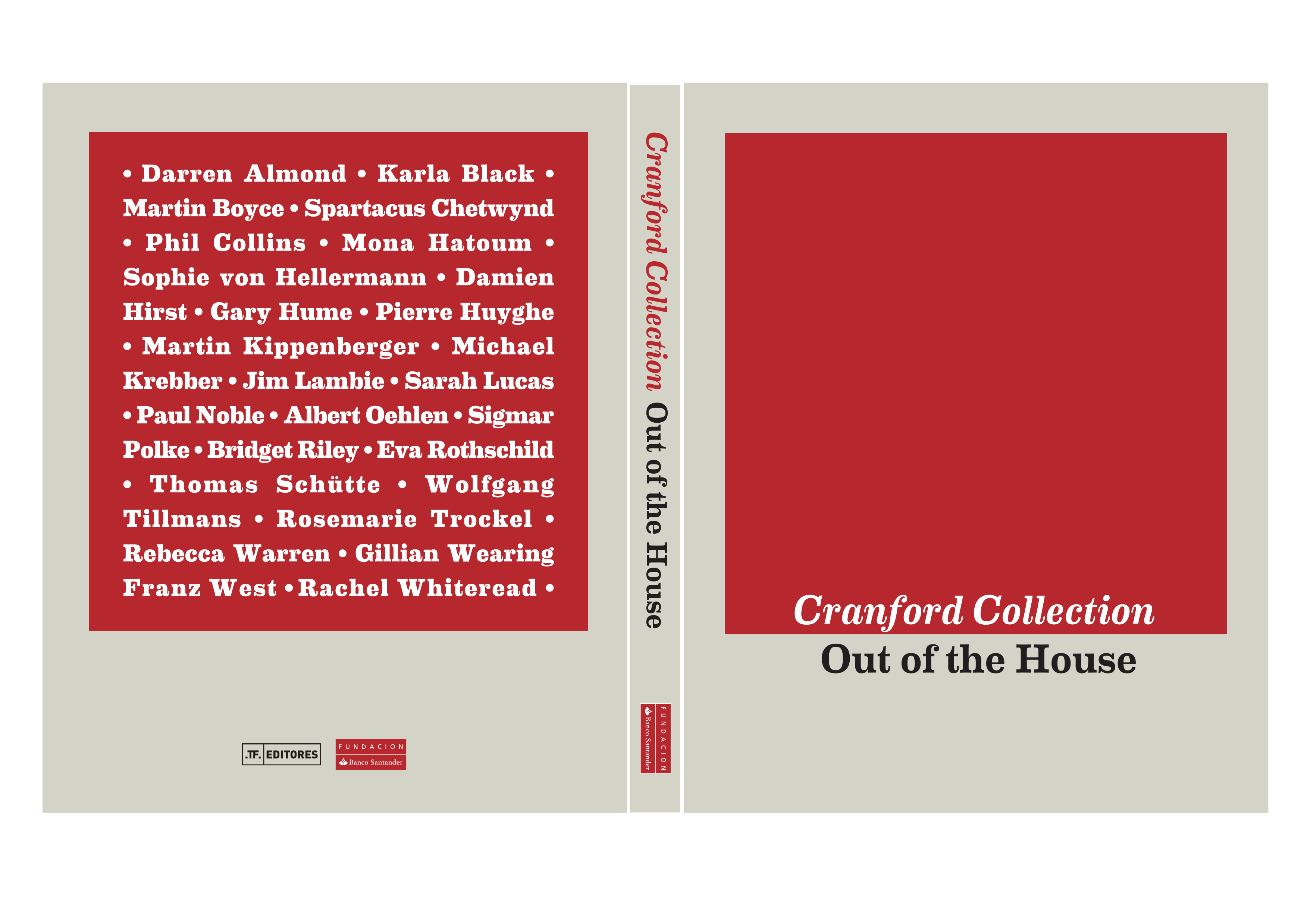 """Anne Pontégnie, """"Out of the House,"""" in: """"Cranford Collection. Out of the House"""". Madrid/London: Fundacion Banco Santander/Cranford Collection, 2013, p.12-13."""