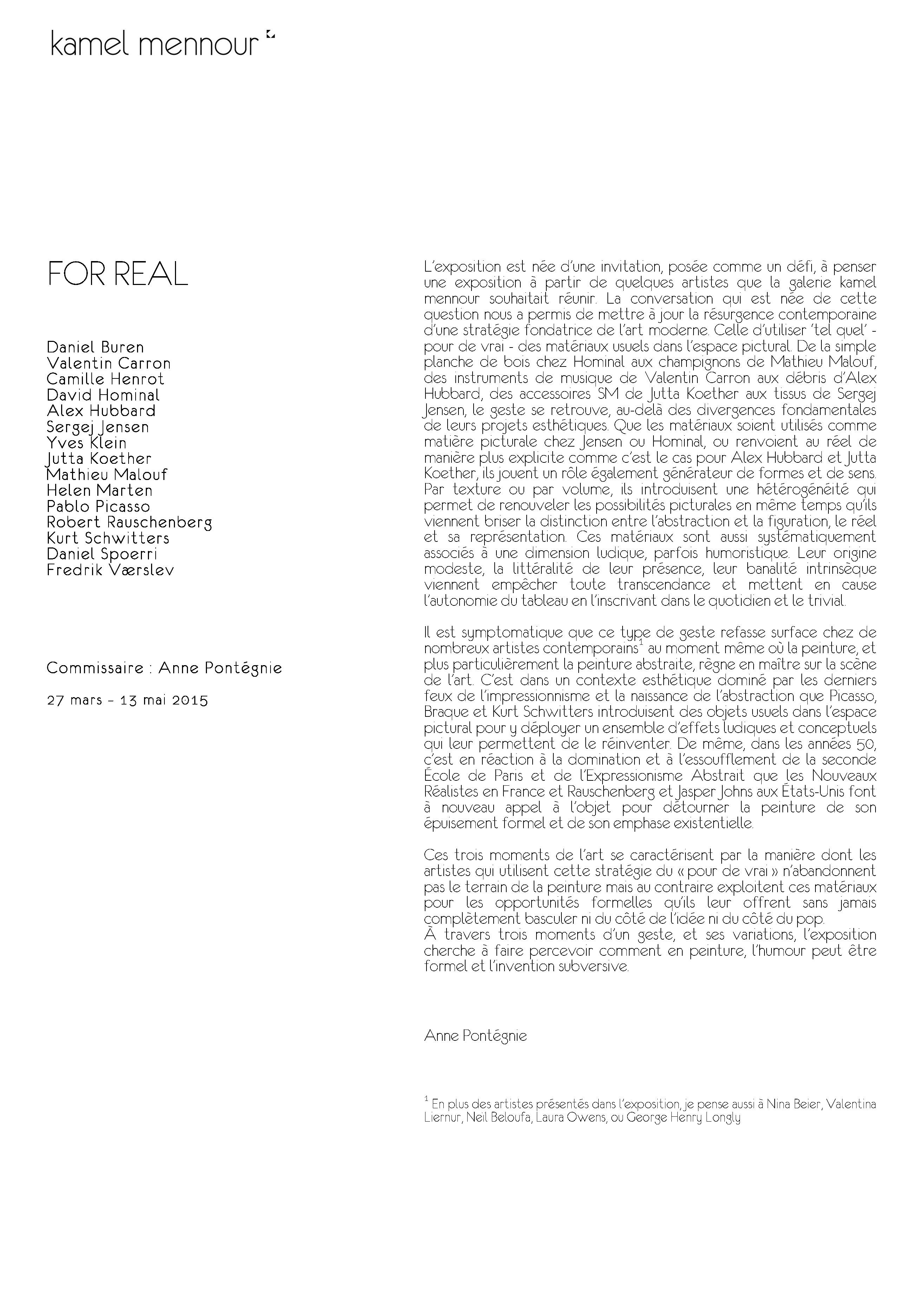 "Anne Pontégnie, ""For Real"", Essay for the exhibition 'For Real', Kamel Mennour, Paris, 2015."